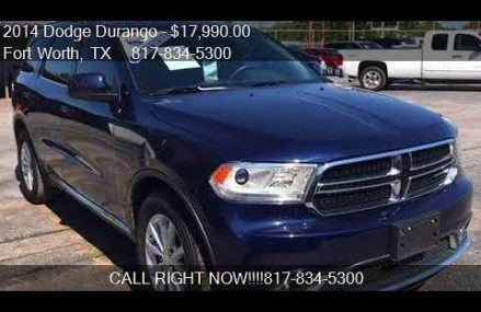 2014 Dodge Durango SXT 4dr SUV for sale in Fort Worth, TX 76 Chattanooga Tennessee 2018