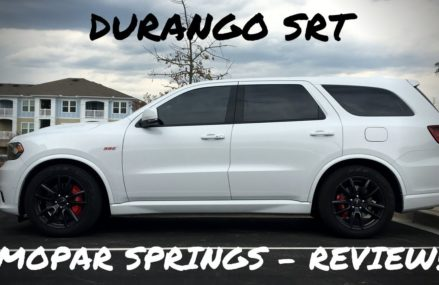 Mopar Lowering Springs for Durango SRT – Review! Jackson Mississippi 2018