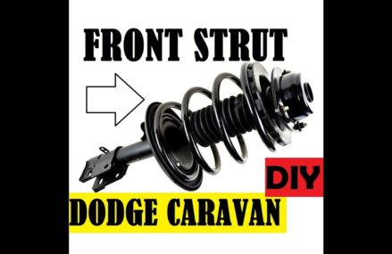 DODGE CARAVAN FRONT STRUT REPLACEMENT. DIY EASY – COMPLETE GUIDE. Near Mount Pleasant Mills 17853 PA