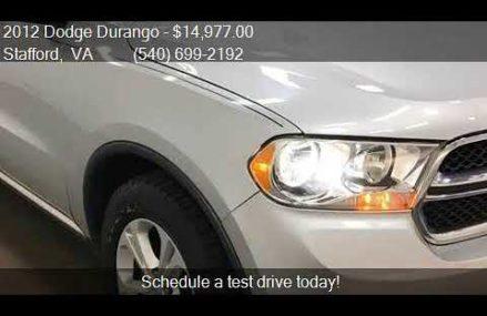 2012 Dodge Durango Crew 4dr SUV for sale in Stafford, VA 225 Riverside California 2018
