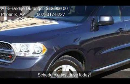 2013 Dodge Durango SXT 4dr SUV for sale in Phoenix, AZ 85017 Pomona California 2018