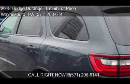 2018 Dodge Durango GT AWD 4dr SUV for sale in Waynesboro, PA Fremont California 2018