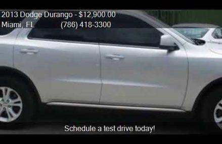 2013 Dodge Durango SXT 4dr SUV for sale in Miami, FL 33150 a Santa Ana California 2018