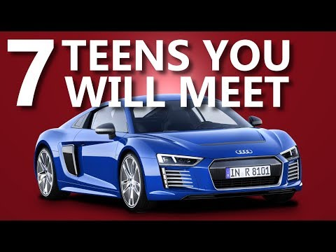 7 Types of Teenage Car Guys 2018