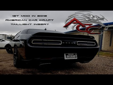 1st Mod for my Challenger in 2018 // American Car Craft Tail light inserts 2021