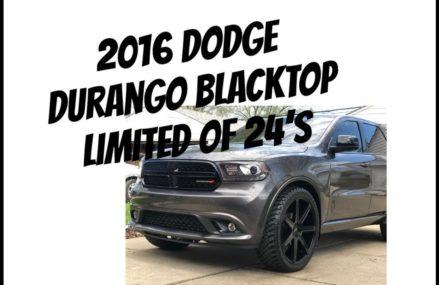 My 2016 Dodge Durango Blacktop Limited on 24's Providence Rhode Island 2018